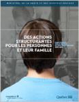 Des actions structurantes pour les personnes et leur famille : plan d'action sur le trouble du spectre de l'autisme 2017- 2022