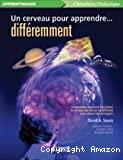 Un cerveau pour apprendre... différemment