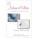 Autisme et culture : balades au musée du Louvre...