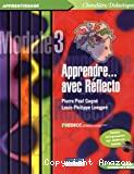 Apprendre... avec Réflecto : programme d'entraînement et de développement des compétences cognitives. Module 3