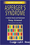 Asperger's syndrome : a guide for parents and professionnals